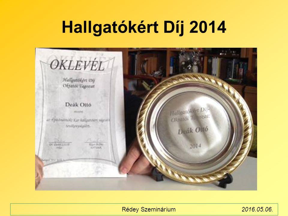 Hallgatókért Díj 2014 Rédey Szeminárium2016.05.06.