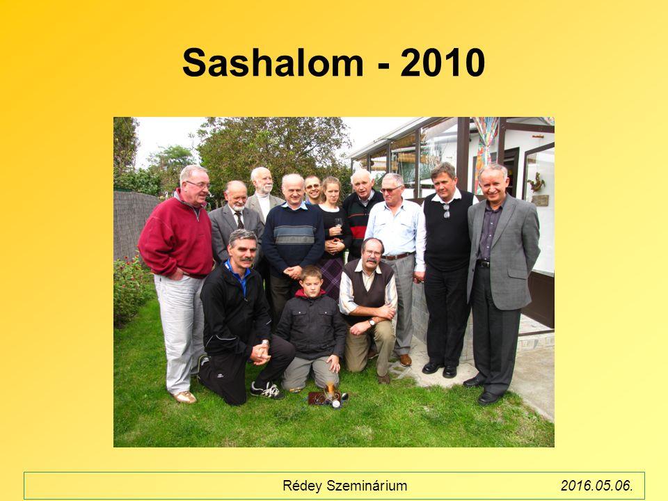 Sashalom - 2010 Rédey Szeminárium2016.05.06.