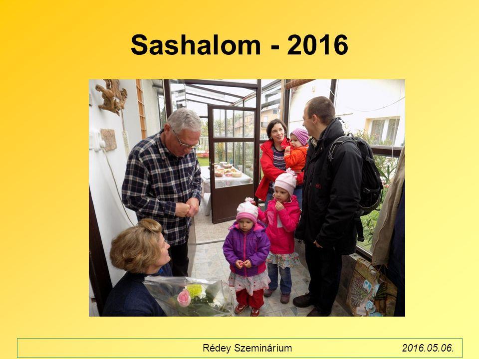 Sashalom - 2016 Rédey Szeminárium2016.05.06.