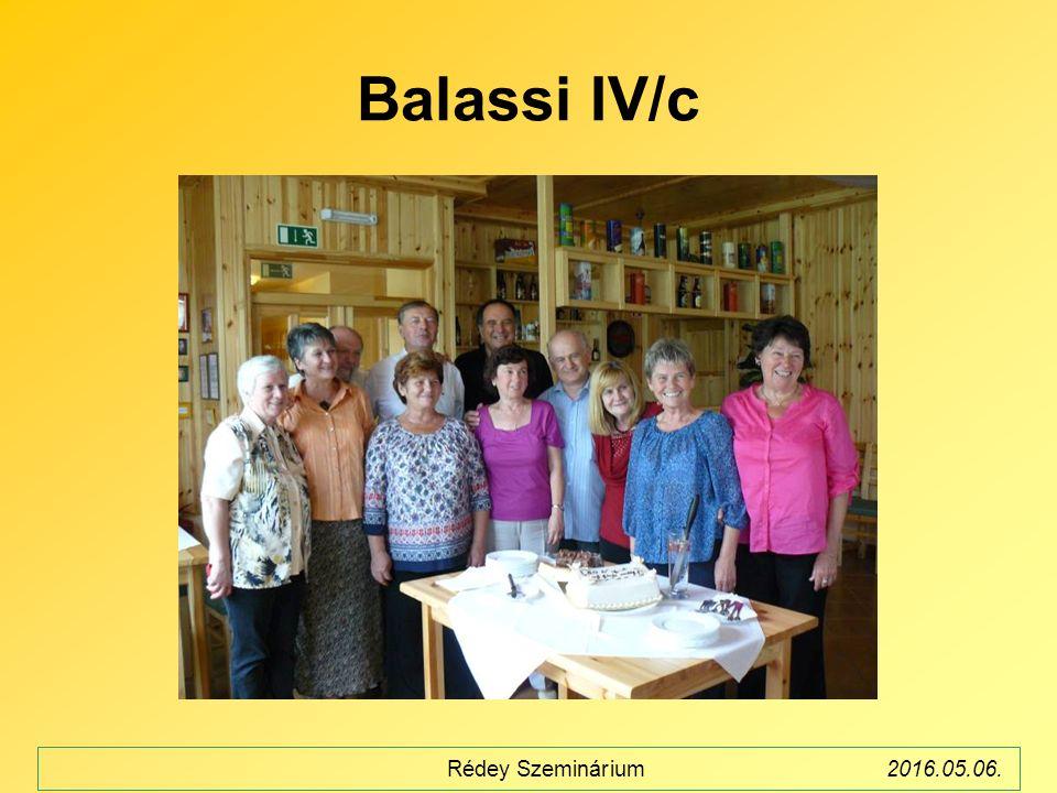 Balassi IV/c Rédey Szeminárium2016.05.06.