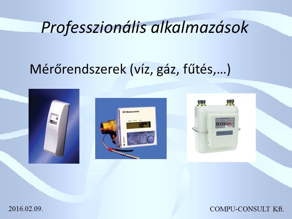 COMPU-CONSULT Kft. Professzionális alkalmazások Mérőrendszerek (víz, gáz, fűtés,…) 2016.02.09.