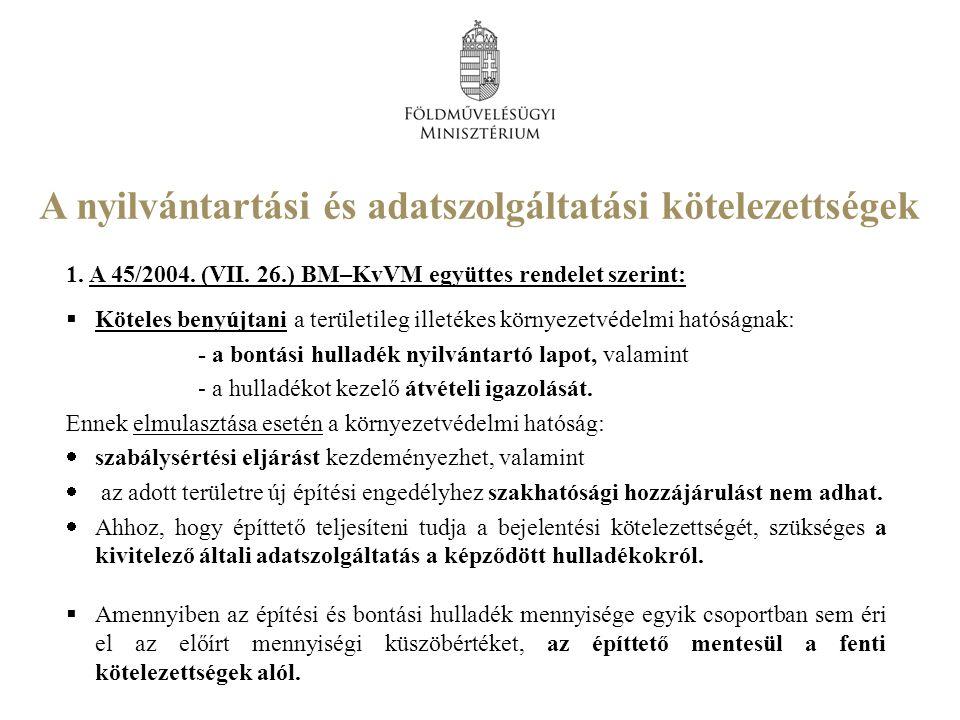 A nyilvántartási és adatszolgáltatási kötelezettségek 1.
