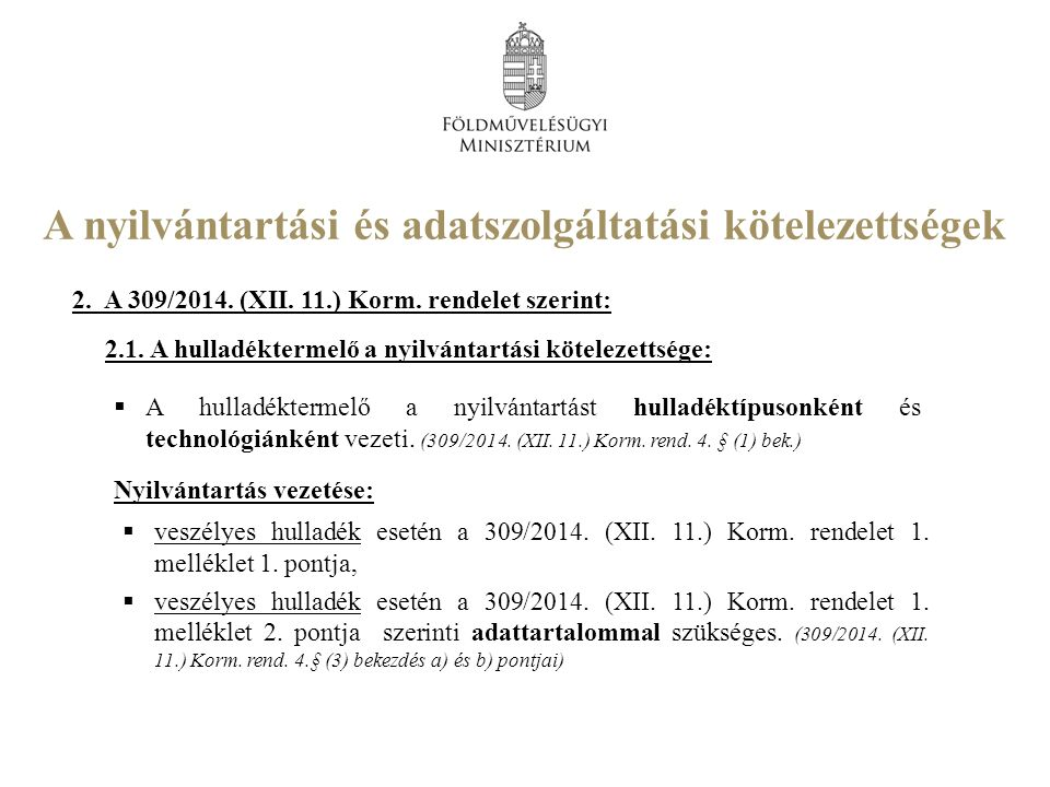 A nyilvántartási és adatszolgáltatási kötelezettségek 2.
