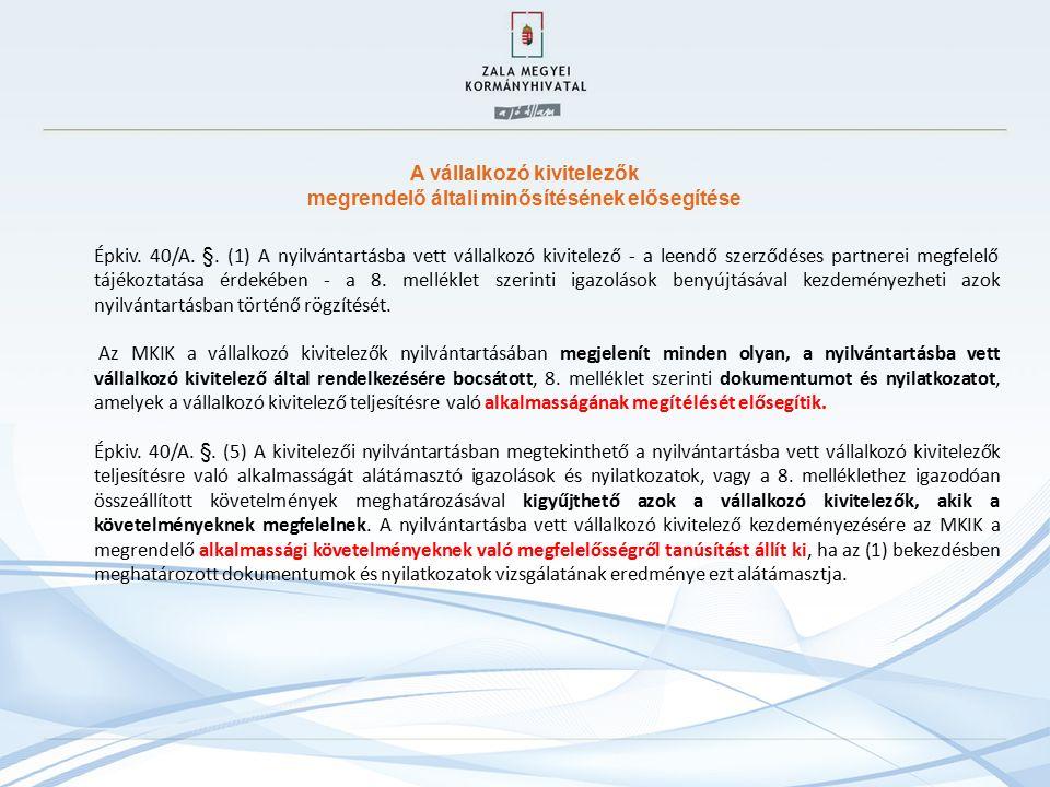A vállalkozó kivitelezők megrendelő általi minősítésének elősegítése Épkiv.