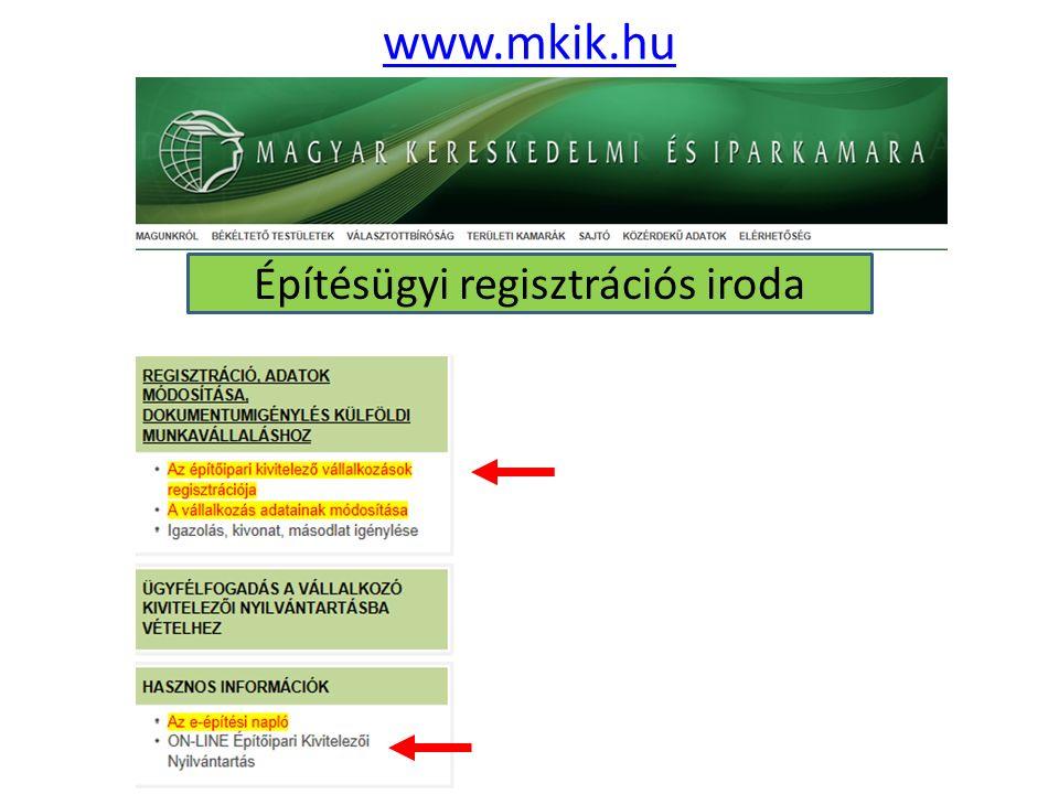 www.mkik.hu Építésügyi regisztrációs iroda