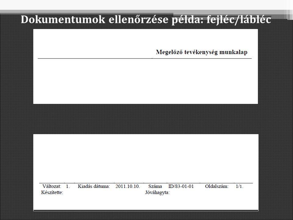 Dokumentumok ellenőrzése példa: fejléc/lábléc