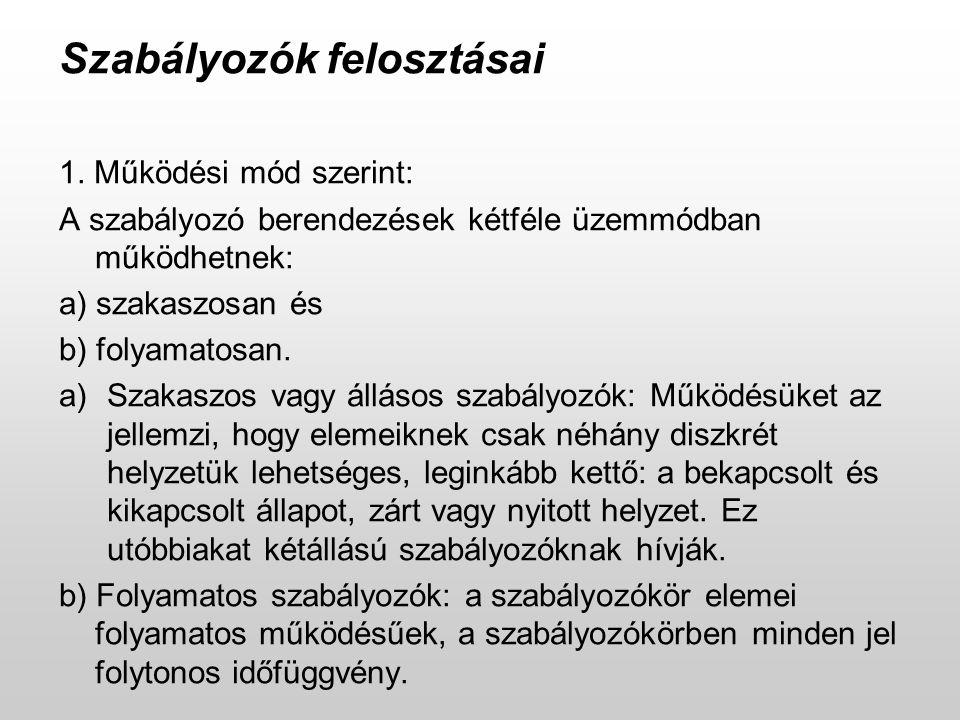 Szabályozók felosztásai 1.