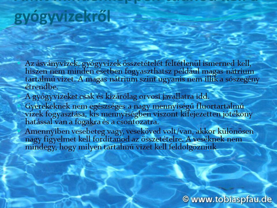 Keserűsós gyógyvíz,szulfátion,Na- glaubersós víz és Mg-keserűsós víz (Alag, Tiszajenő - Mira víz, Hunyadi János víz, Nagyigmándi víz, Apenta ásványvíz, Ferenc József keserűvíz).