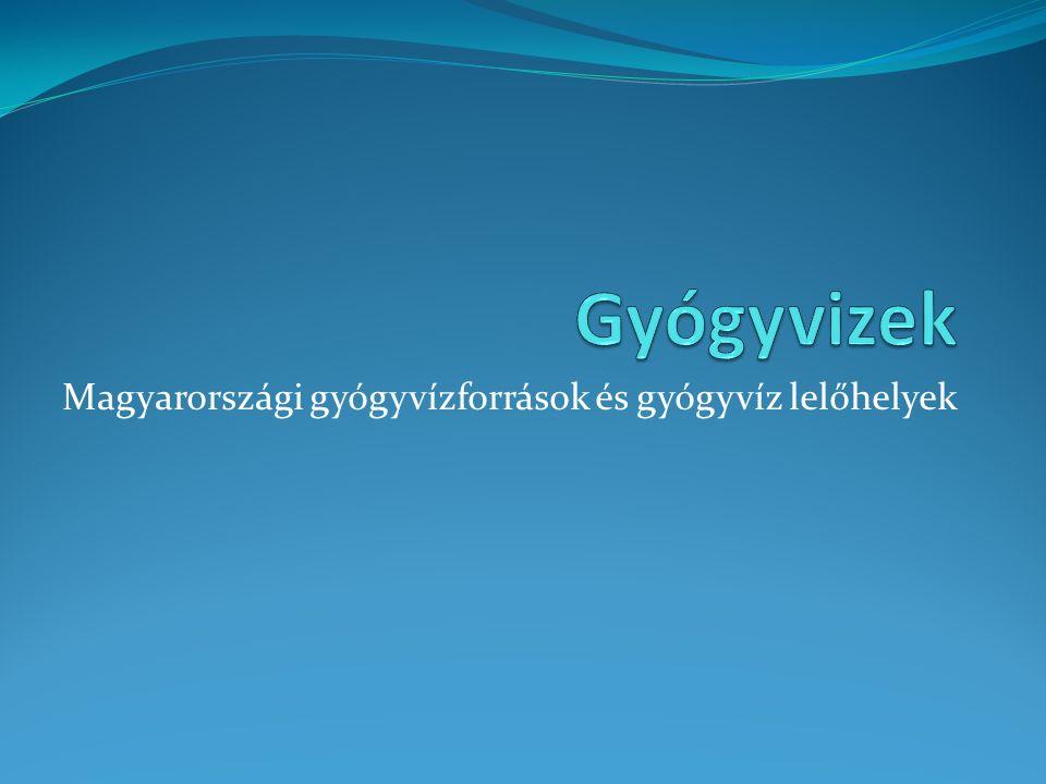 Magyarországi gyógyvízforrások és gyógyvíz lelőhelyek