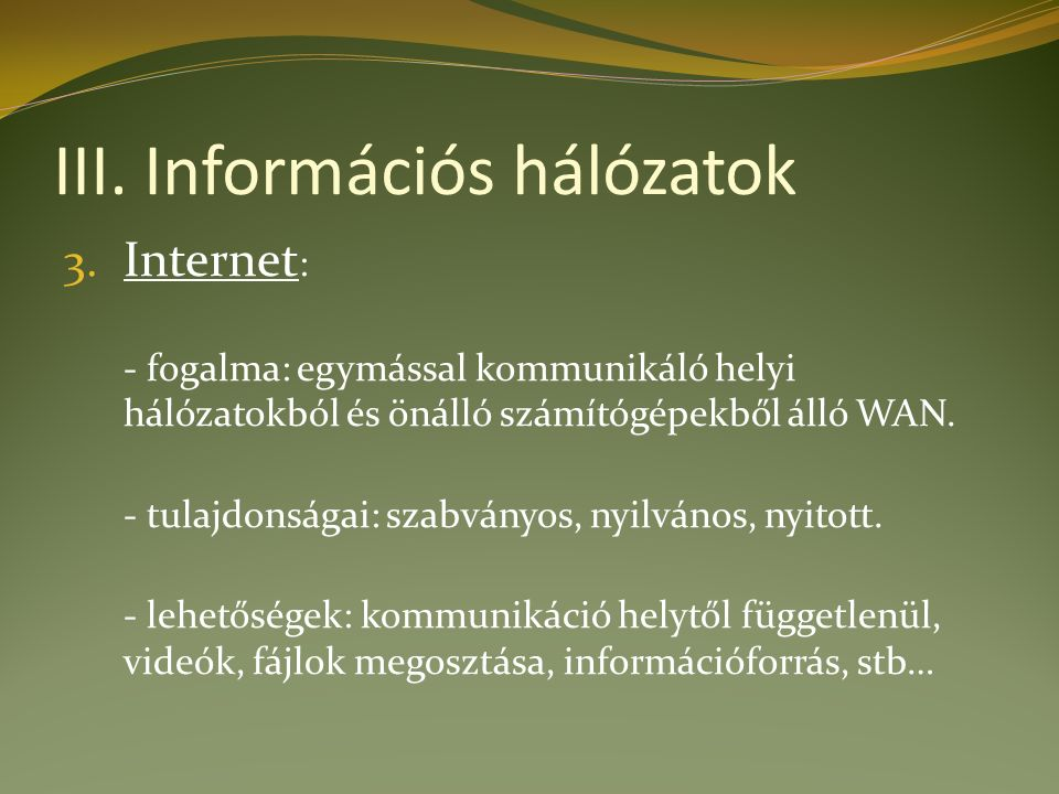 III. Információs hálózatok 3.