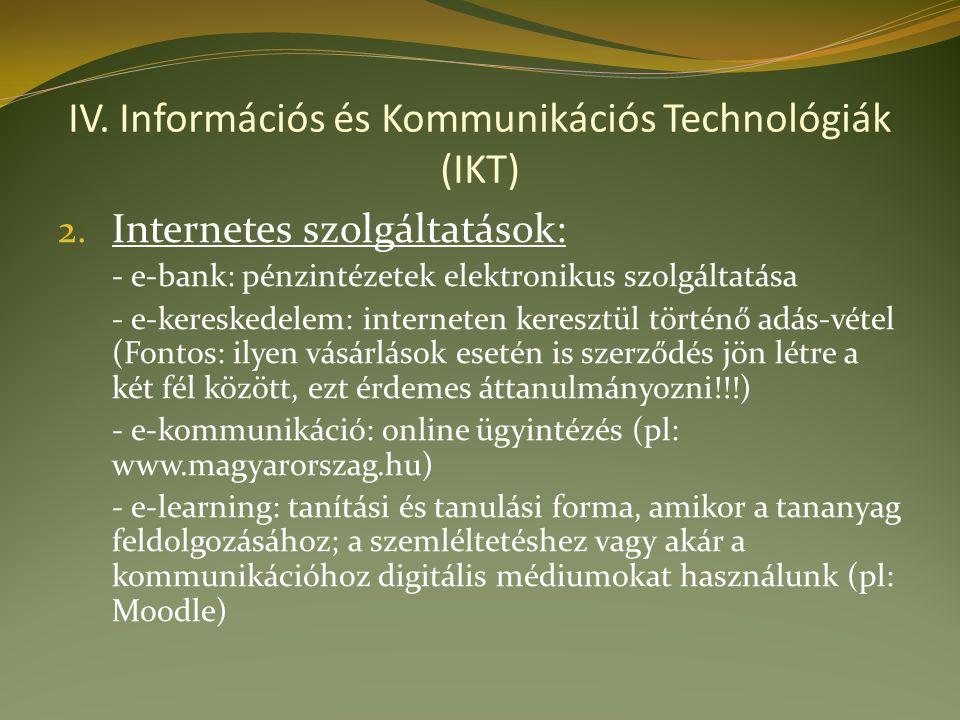 IV. Információs és Kommunikációs Technológiák (IKT) 2.