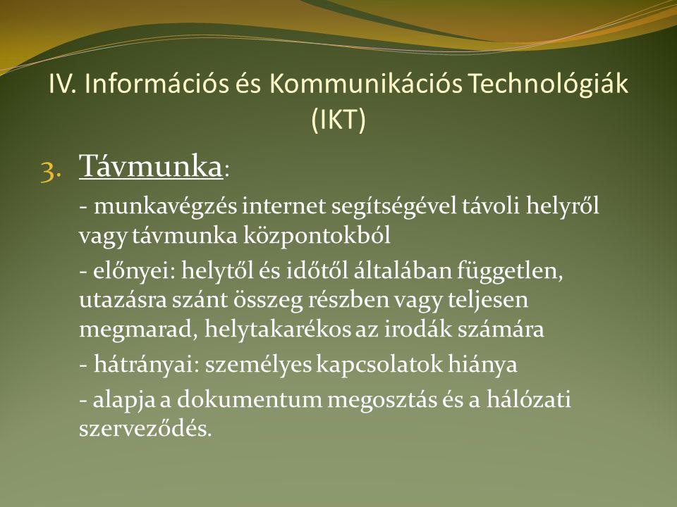 IV. Információs és Kommunikációs Technológiák (IKT) 3.