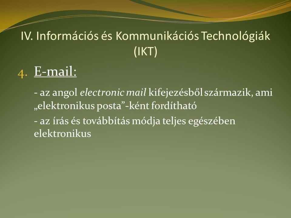 IV. Információs és Kommunikációs Technológiák (IKT) 4.