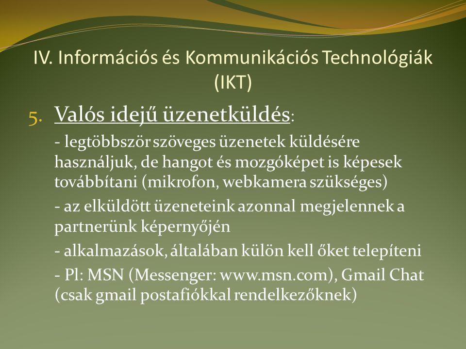 IV. Információs és Kommunikációs Technológiák (IKT) 5.