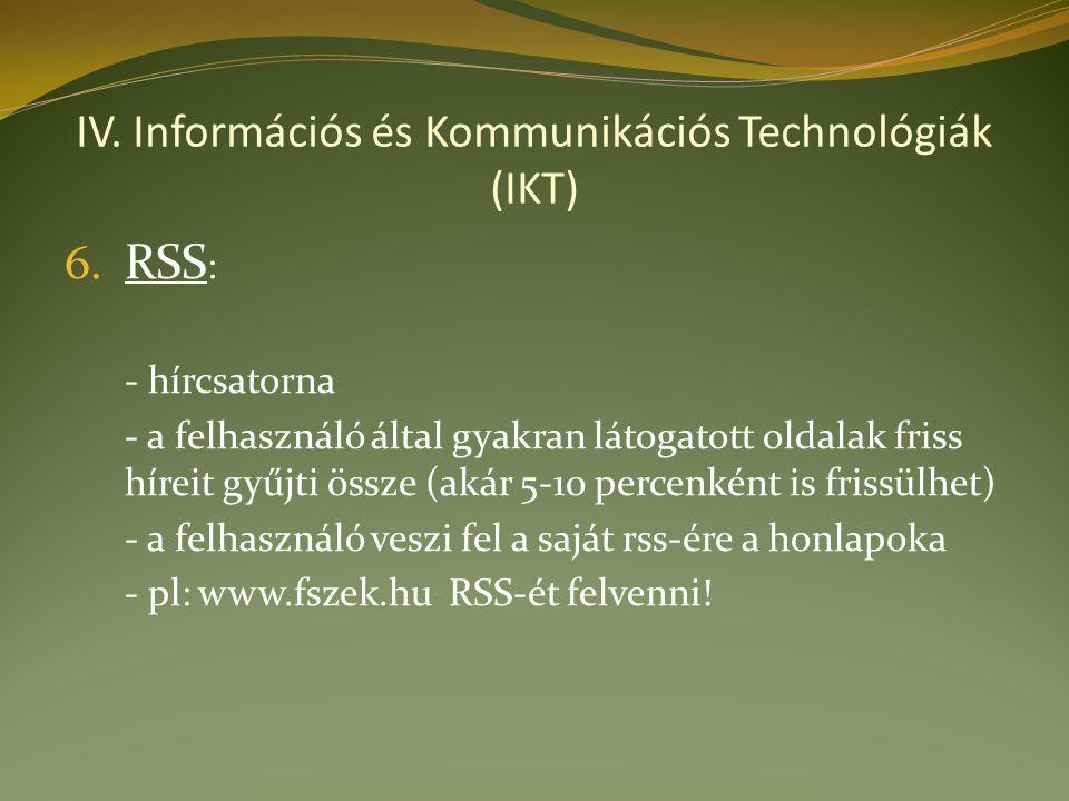IV. Információs és Kommunikációs Technológiák (IKT) 6.
