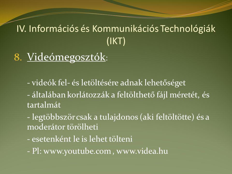 IV. Információs és Kommunikációs Technológiák (IKT) 8.