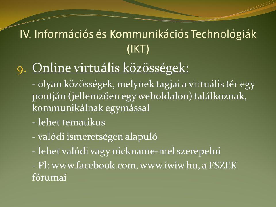 IV. Információs és Kommunikációs Technológiák (IKT) 9.