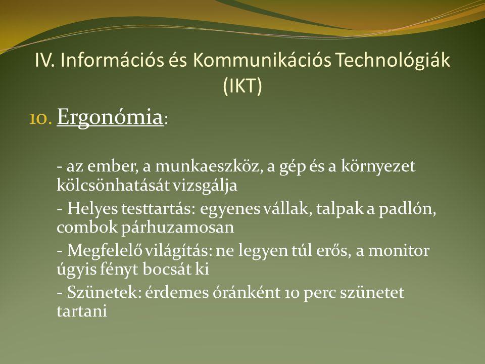 IV. Információs és Kommunikációs Technológiák (IKT) 10.