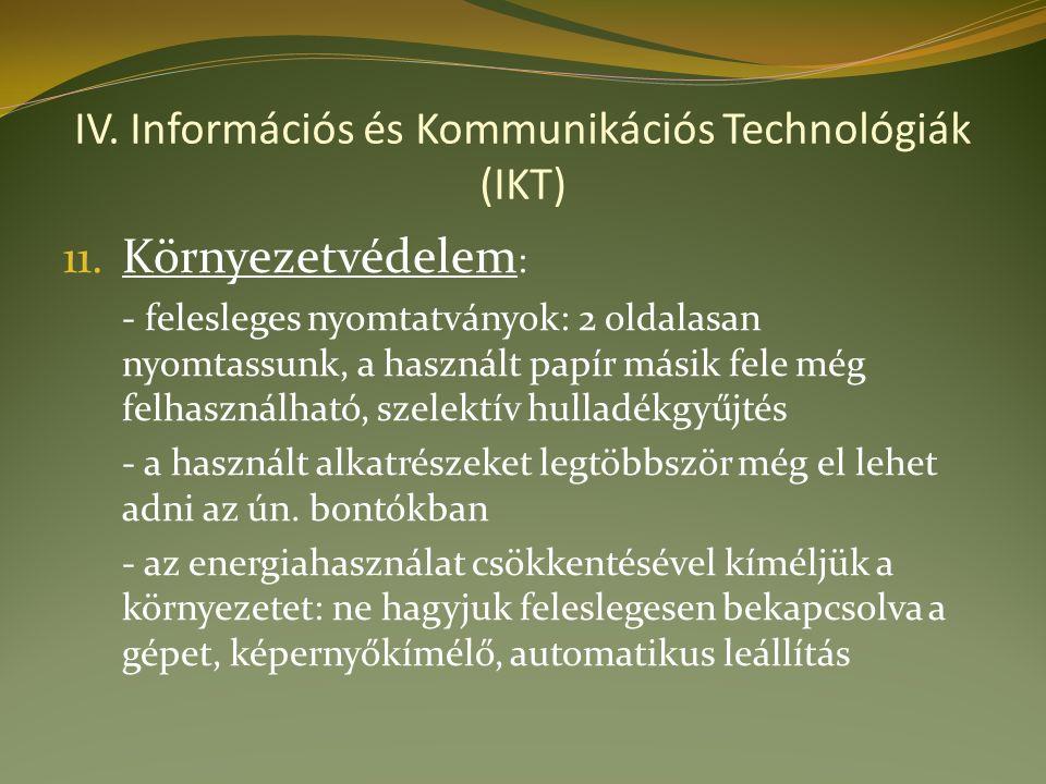 IV. Információs és Kommunikációs Technológiák (IKT) 11.