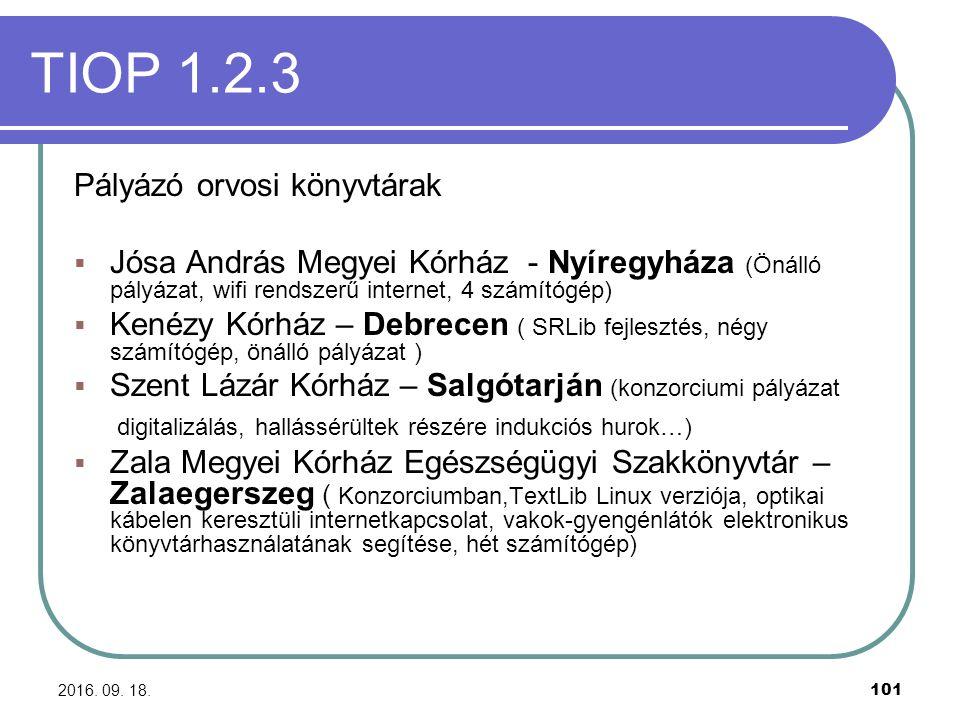 2016. 09. 18. 101 TIOP 1.2.3 Pályázó orvosi könyvtárak  Jósa András Megyei Kórház - Nyíregyháza (Önálló pályázat, wifi rendszerű internet, 4 számítóg