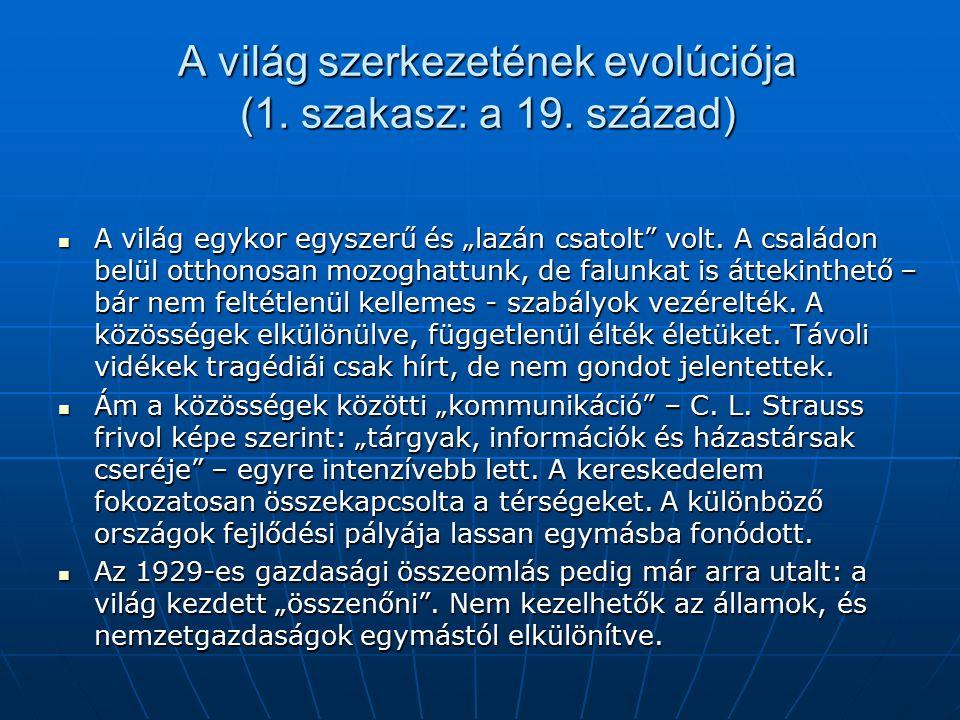 A világ szerkezetének evolúciója (1. szakasz: a 19.