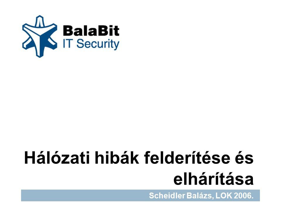 22 www.balabit.hu IP beállítások Minden hálózati interfész egy/több IP címmel rendelkezik (ifconfig, ill.