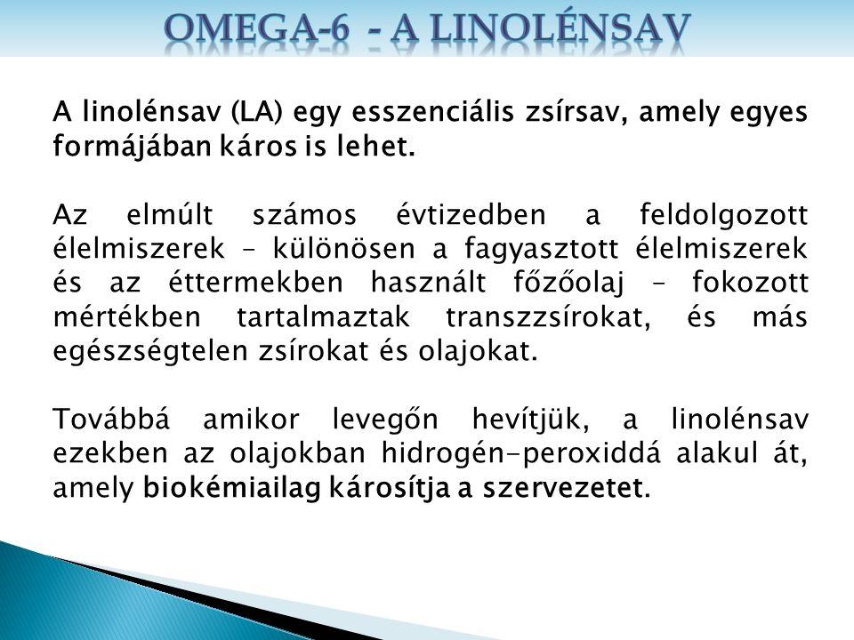 A linolénsav (LA) egy esszenciális zsírsav, amely egyes formájában káros is lehet.