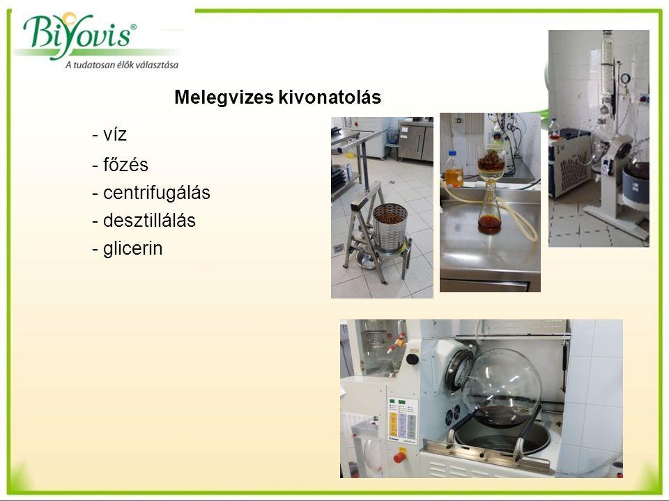 Melegvizes kivonatolás - víz - főzés - centrifugálás - desztillálás - glicerin