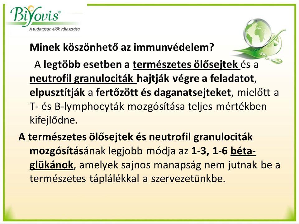 Minek köszönhető az immunvédelem.