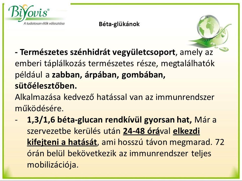 Béta-glükánok - Természetes szénhidrát vegyületcsoport, amely az emberi táplálkozás természetes része, megtalálhatók például a zabban, árpában, gombában, sütőélesztőben.