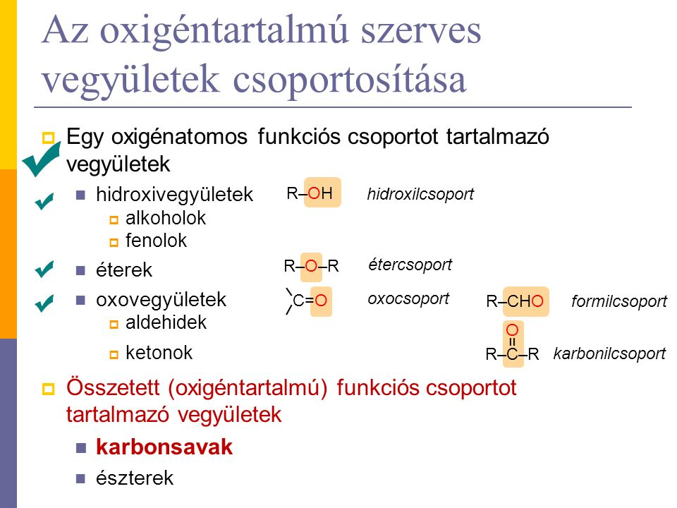 Az olajsav (cisz-oktadec-9-énsav) Telítetlen karbonsav.