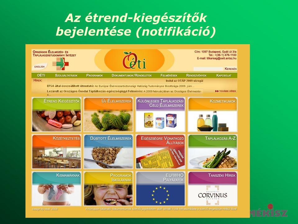 Az étrend-kiegészítők bejelentése (notifikáció)