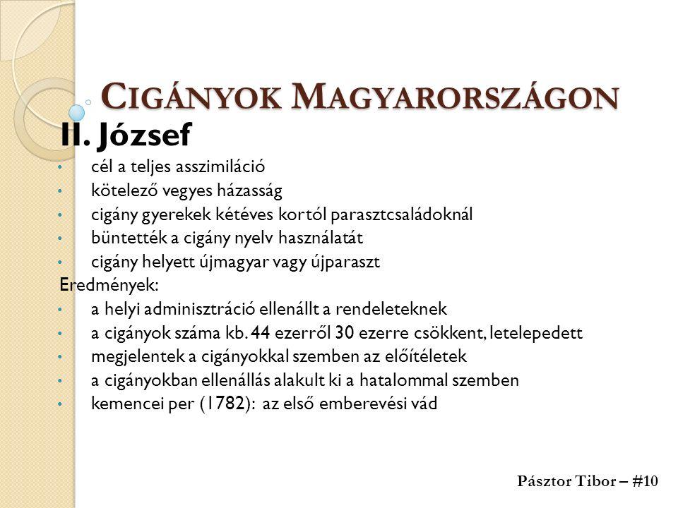 C IGÁNYOK M AGYARORSZÁGON II.
