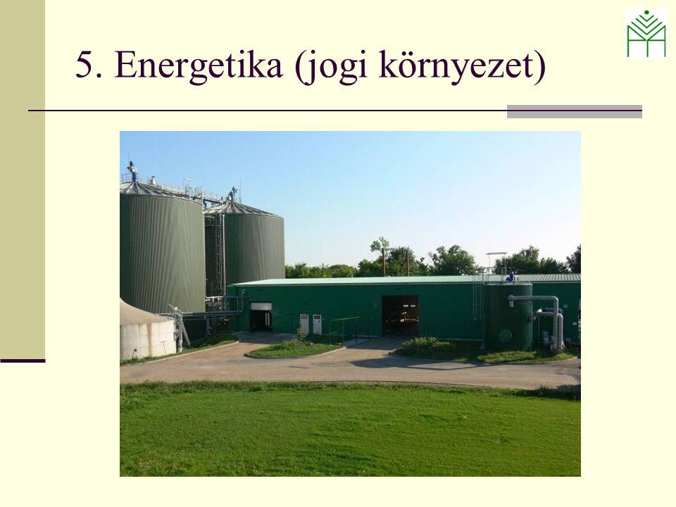 5. Energetika (jogi környezet)