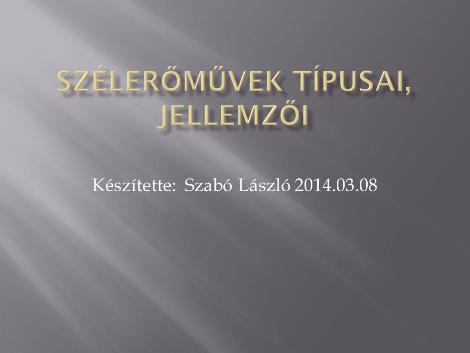Készítette: Szabó László 2014.03.08