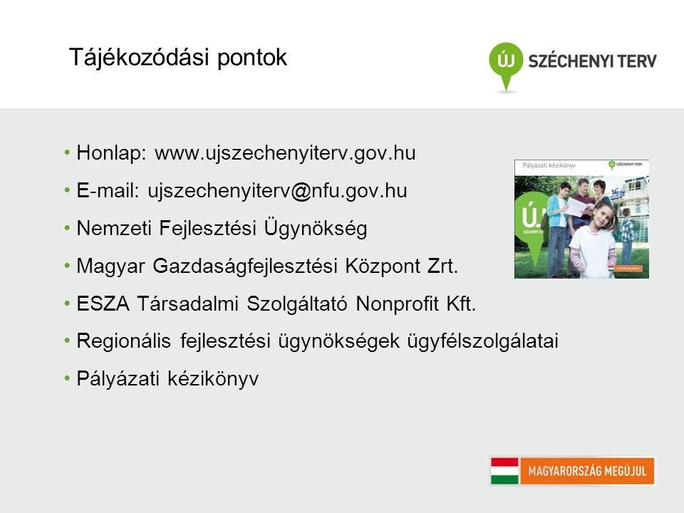 Honlap: www.ujszechenyiterv.gov.hu E-mail: ujszechenyiterv@nfu.gov.hu Nemzeti Fejlesztési Ügynökség Magyar Gazdaságfejlesztési Központ Zrt. ESZA Társa