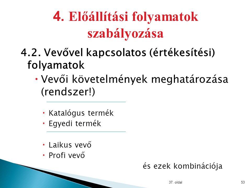 4.1. Általános követelmények 36. oldal52