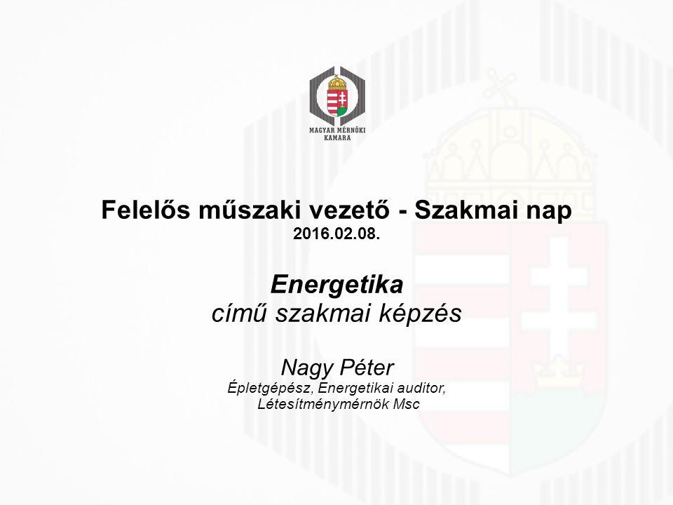 Felelős műszaki vezető - Szakmai nap 2016.02.08.