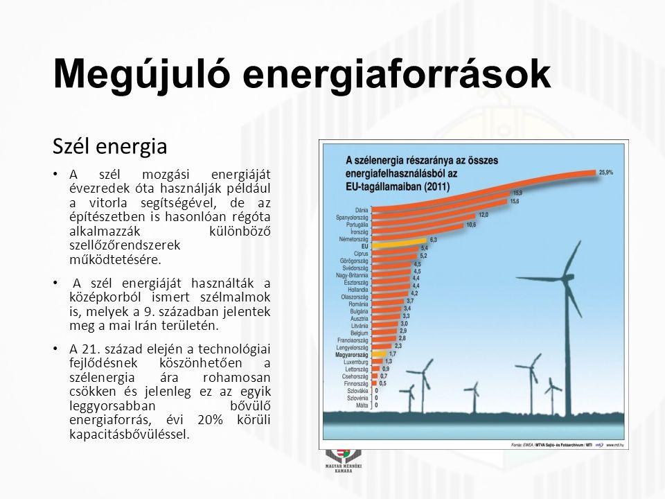 Megújuló energiaforrások Szél energia A szél mozgási energiáját évezredek óta használják például a vitorla segítségével, de az építészetben is hasonlóan régóta alkalmazzák különböző szellőzőrendszerek működtetésére.