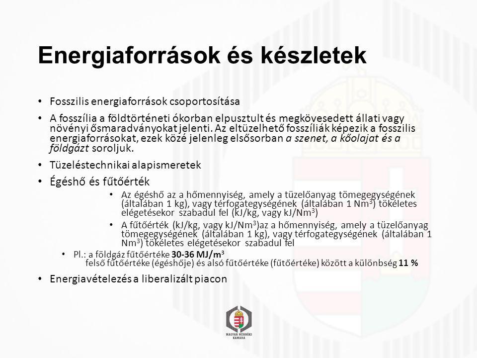 Termodinamikai rendszerek Hőtechnikai gépek, berendezések Kazánok (Olyan berendezések, amelyek hőtermelésre szolgálnak.