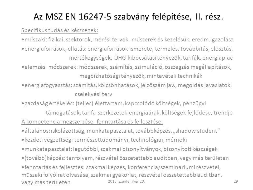 Az MSZ EN 16247-5 szabvány felépítése, II.rész.