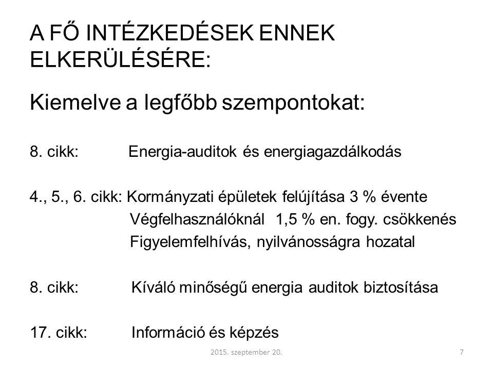 c.) LEGFONTOSABB ÚJ EU SZABVÁNYOK (a korábbiakra alapozva): b.1.
