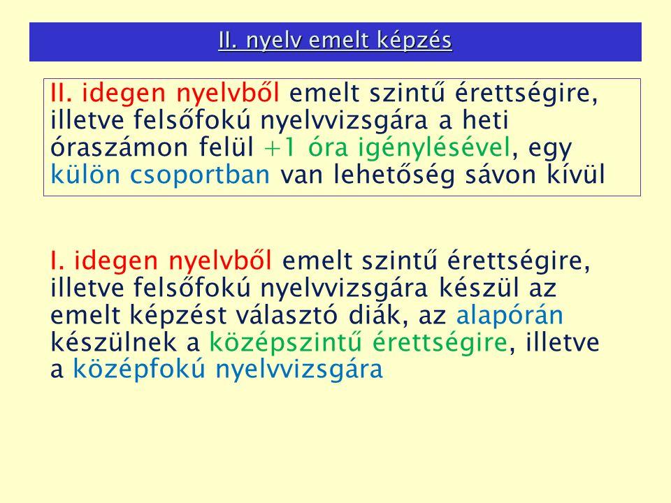 II. nyelv emelt képzés II.
