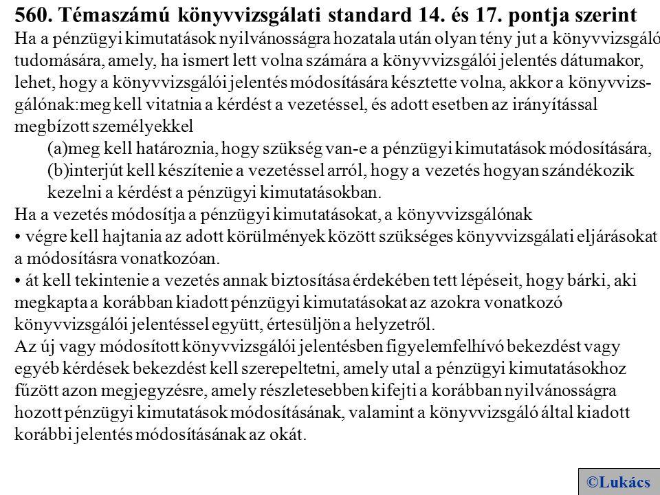 17 560. Témaszámú könyvvizsgálati standard 14. és 17.