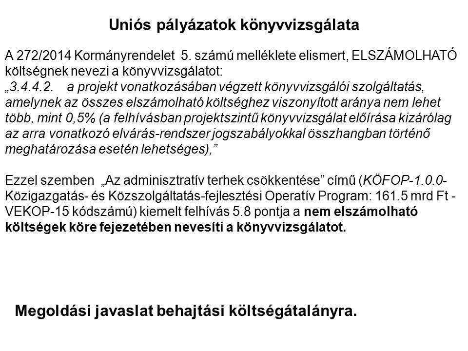 Uniós pályázatok könyvvizsgálata A 272/2014 Kormányrendelet 5.