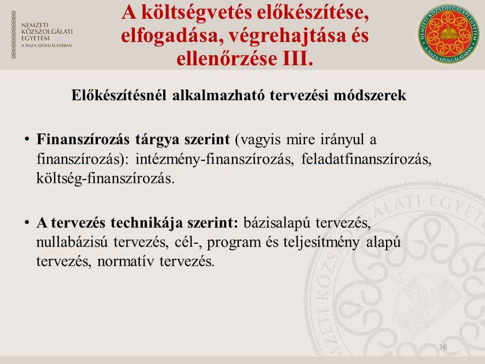 A költségvetés előkészítése, elfogadása, végrehajtása és ellenőrzése III.
