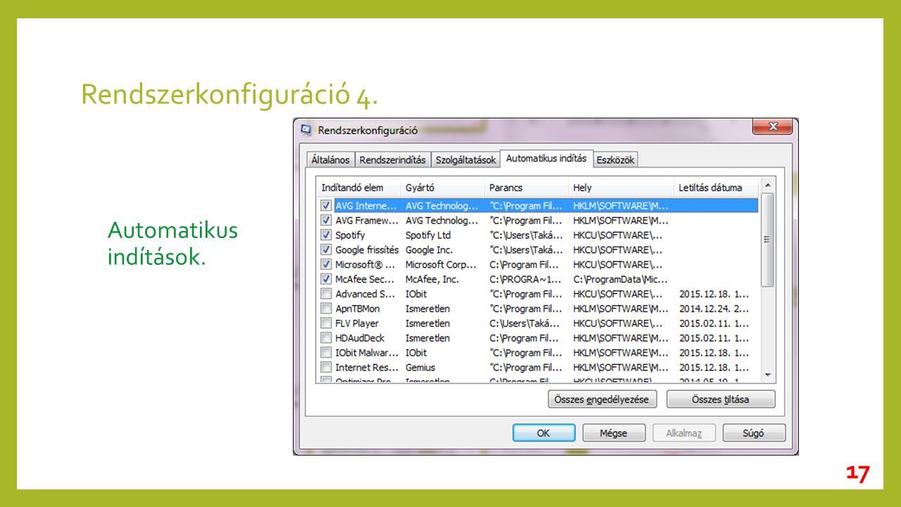 Rendszerkonfiguráció 4. Automatikus indítások. 17