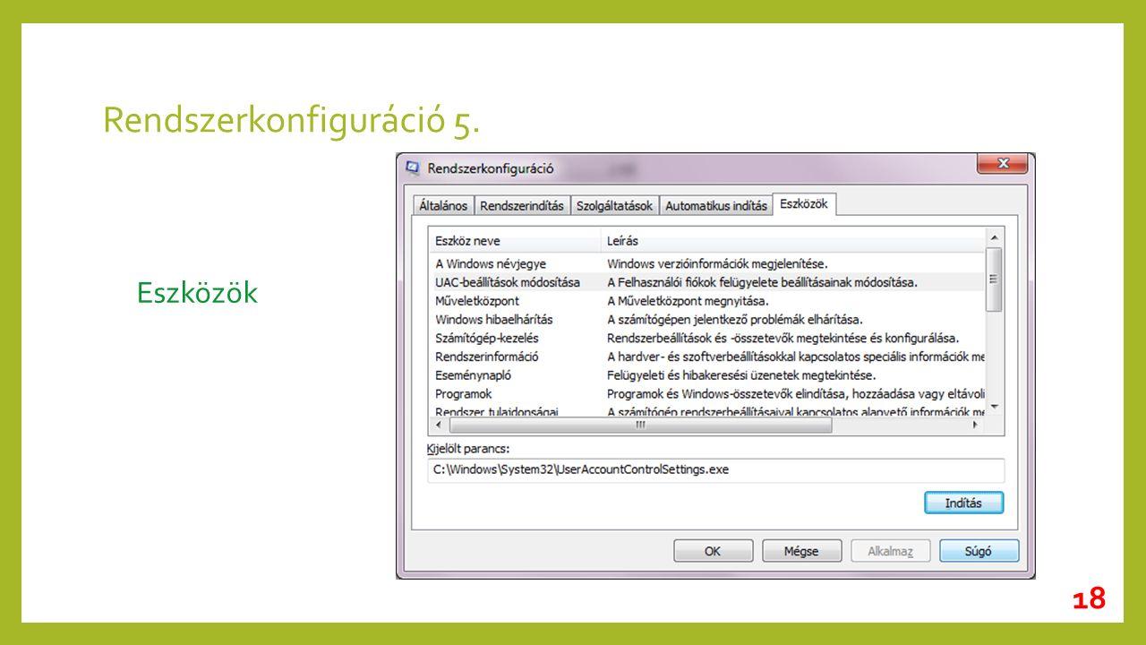 Rendszerkonfiguráció 5. Eszközök 18
