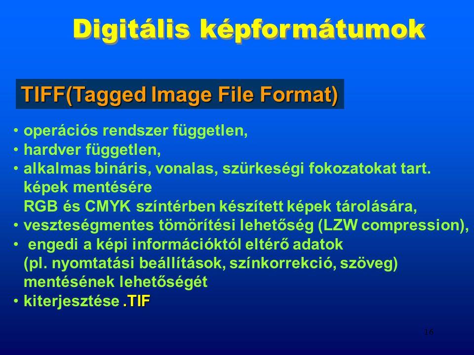 15 Digitális képformátumok milyen módon szeretnénk a képet megjeleníteni (nyomtatás, képernyő) milyen további platformokon akarjuk a képet megjeleníteni akarunk-e vagy kell-e konvertálnunk más formátumba tömörítés és kódolás lehetősége hírközlésben akarjuk-e továbbítani nyomdai munkálatokhoz használjuk-e Milyen formátumot válasszunk?
