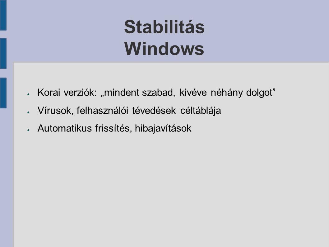 """Stabilitás Linux ● Alapelv: """"minden tilos, kivéve a megengedett dolgokat ● Minimális vírusszám ● Felhasználói jogosultság-kezelés ● Az alapelv miatt a program stabilabb"""
